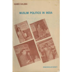 Muslim politics in India - Hamid Dalwai